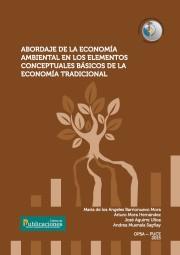 Abordaje de la Economía ambiental en los elementos conceptuales básicos de la Economía tradicional