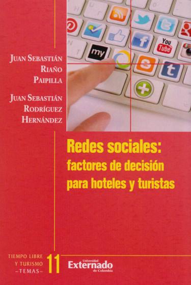 Redes Sociales: factores de decisión para hoteles y turísticas