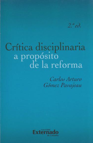 Crítica Disciplinaria a Propósito de la Reforma (2a. Edición)