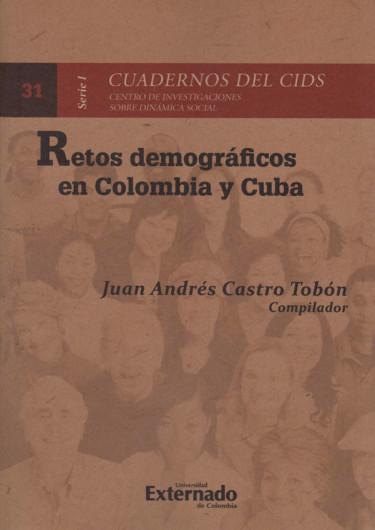 Retos Demográficos en Colombia y Cuba