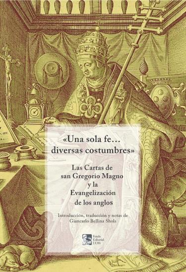 «Una sola fe... diversas costumbres»