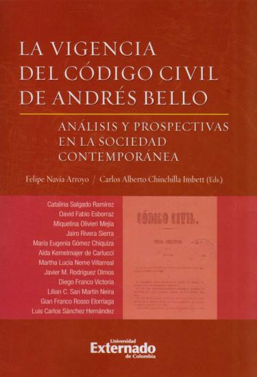 La Vigencia del Código Civil de Andrés Bello.