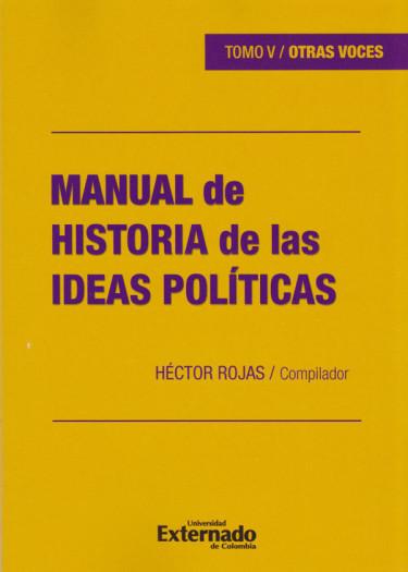 Manual de Historia de las Ideas Políticas, Tomo V / OTRAS VOCES