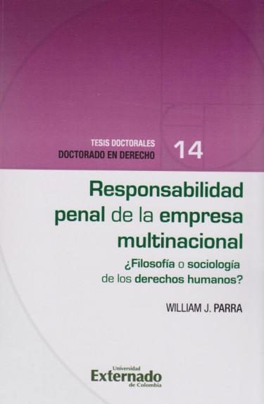 Responsabilidad Penal de la Empresa Multinacional ¿Filosofía o Sicología de los Derechos Humanos?