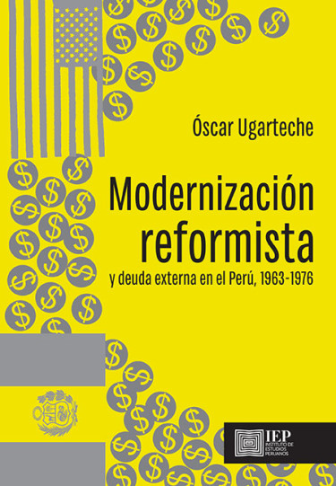 Modernización reformista y deuda externa en el Perú, 1963- 1976