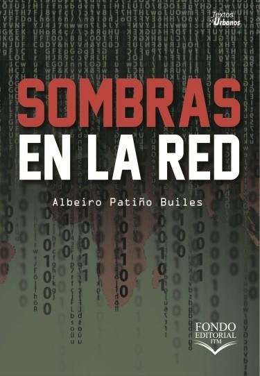 Sombras en La Red