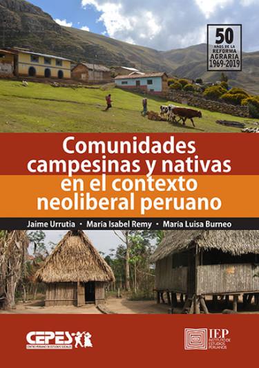 Comunidades campesinas y nativas en el contexto neoliberal peruano