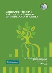 Articulación teórica y práctica de la Economía Ambiental con la Estadística
