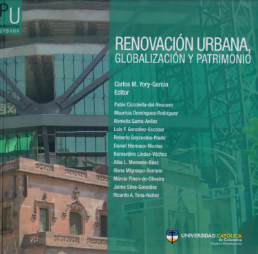 Renovación Urbana, Globalización y Patrimonio