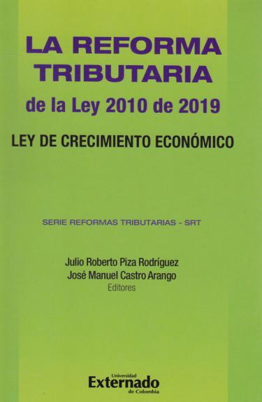La Reforma Tributaria de la Ley 2010 de 2019. Ley de Crecimiento Económico