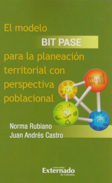 El Modelo Bit Pase para la Planeación Territorial con Perspectiva Poblacional