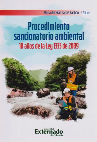 Procedimiento Sancionatorio Ambiental  10 años de la Ley 1333 de 2009