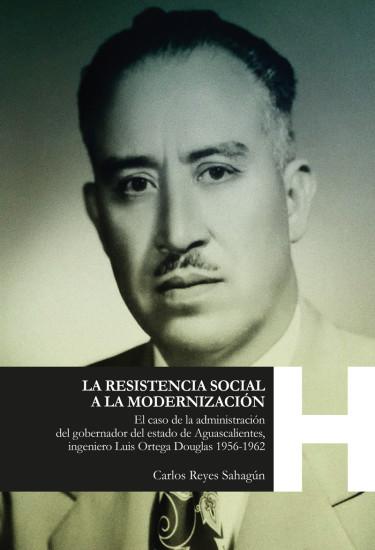 La resistencia social a la modernización