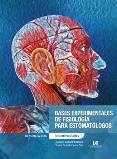 Bases experimentales de fisiología para estomatólogos