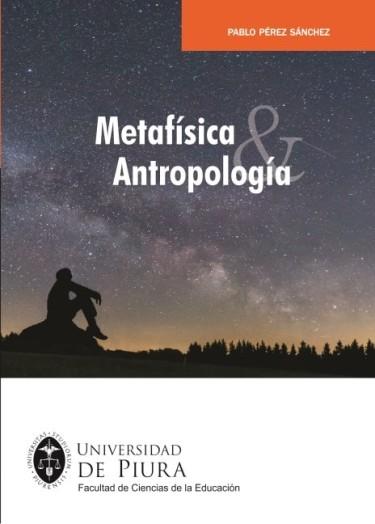 Metafísica y Antropología