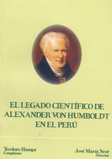 El legado científico de Alexander Von Humboldt en el Perú