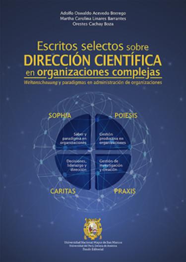 Escritos selectos sobre dirección científica en organizaciones complejas