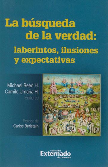 La Búsqueda de la Verdad: Laberintos, Ilusiones y Expectativas