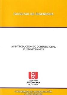 An introduction to computational fluid mechanics