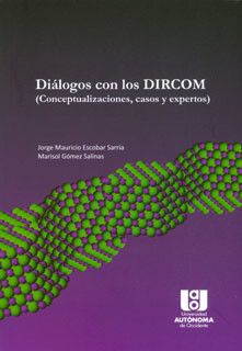 Diálogos con los DIRCOM (Conceptualizaciones, casos y expertos)