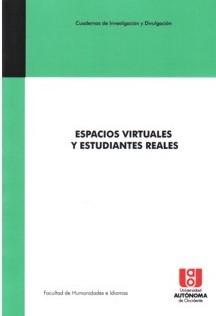 Espacios virtuales y estudiantes reales