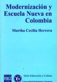 Modernización y Escuela Nueva en Colombia