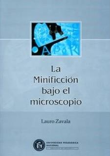 La Minificción bajo el microscopio