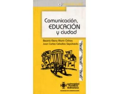 Comunicación, educación y ciudad