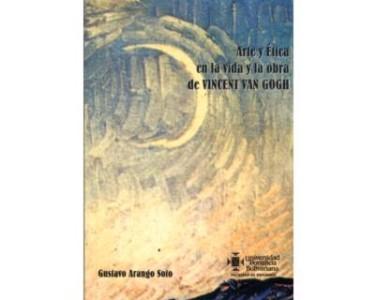 Arte y Ética en la vida y la obra de Vincent Van Gogh