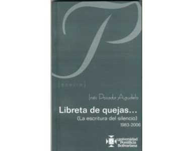 Libreta de quejas… (La escritura del silencio) 1983-2006