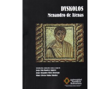 Dyskolos. Menandro de Atenas