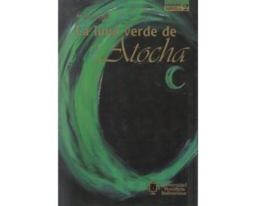 La luna verde de Atocha