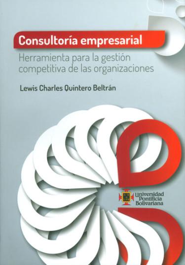 Consultoría empresarial. Herramienta para la gestión competitiva de las organizaciones