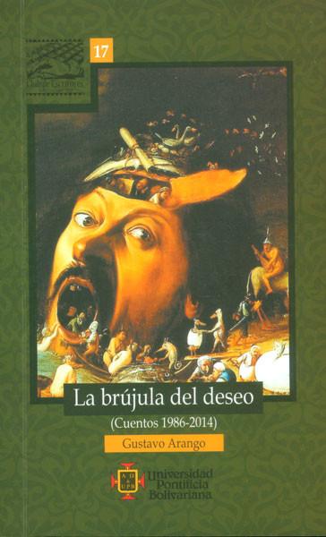 La brújula del deseo (Cuentos 1986-2014)