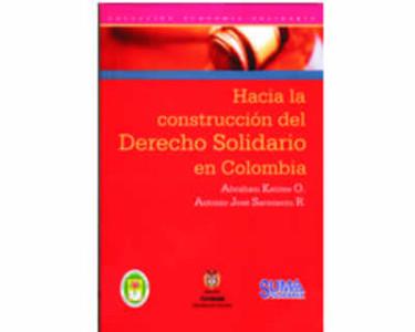 Hacia la construcción del Derecho Solidario en Colombia