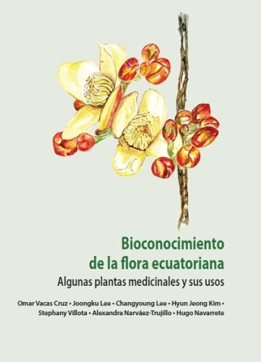 Bioconocimiento de la flora ecuatoriana