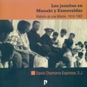 Los Jesuitas en Manabí y Esmeraldas