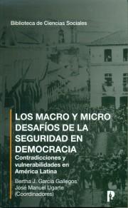 Los macro y micro desafíos de la seguridad en democracia