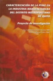 Caracterización de la PYME en la industria manufacturera del Distrito Metropolitano de Quito
