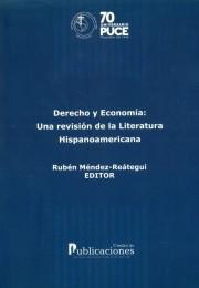 Derecho y Economía: Una Revisión de la Literatura Hispanoamericana