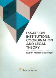Essays on institutions. Coordination and legal theory