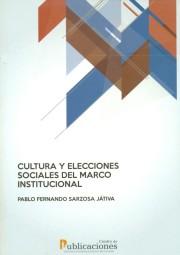 Cultura y elecciones sociales del marco institucional