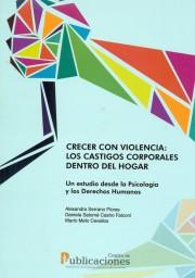 Crecer con violencia: Los castigos corporales dentro del hogar