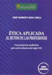 Ética Aplicada al mundo de las profesiones