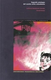 Segunda antología del cuento corto colombiano