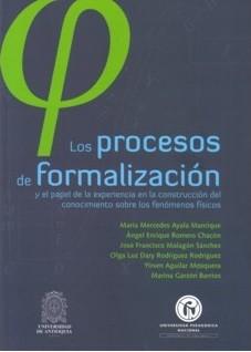 Los procesos de formalización y el papel de la experiencia en la construcción del conocimiento sobre los fenómenos físicos