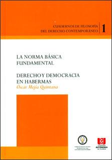 La norma Básica fundamental. Derecho y democracia en Habermas