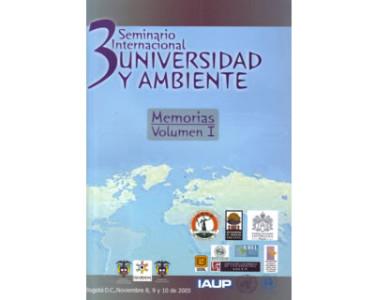 III Seminario Internacional Universidad y Ambiente. Memorias
