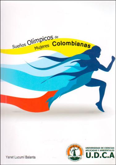 Sueños olímpicos de mujeres colombianas