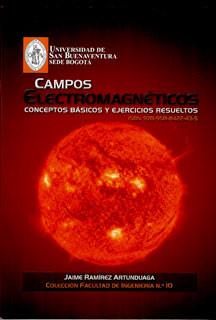 Campos electromagnéticos: conceptos básicos y ejercicios resueltos